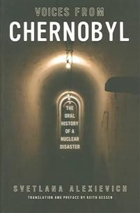 VERY GOOD BOOK Personal accounts from survivors of Chernobyl. The strength these people exude is completely astonishing and unexpected.