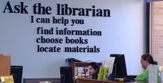 Maybe not ask the librarian, but ask the staff....