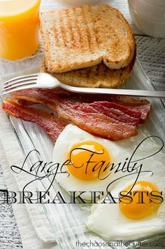 Large Family Breakfasts - lots of ideas for large families or gathering
