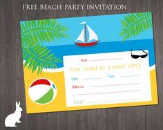 FREE Beach Party invitation  http://www.rubyandtherabbit.com/free-party-printables/free-party-invitations/free-beach-party-invitation/