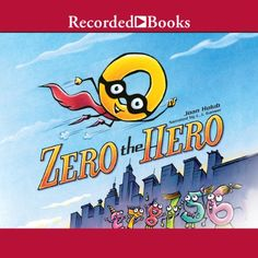 Zero the Hero | [Joan Holub]