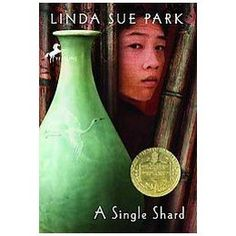"""""""A Single Shard"""" by Linda Sue Park. Newbery Medal winner Very well done. Still way over our kids heads. I appreciate that Linda Sue Park sets her novels all over the world in many different cultures. Newbery Award, Newbery Medal, American Literature, Children's Literature, Great Books To Read, Amazing Books, Chapter Books, Historical Fiction, Read Aloud"""