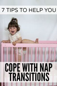 7 tips to help you cope with nap transitions by cloudywithachanceifwine #Parenting #Naps