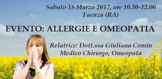 Omeopatia Clinica, Dott.ssa Giuliana Comin: EVENTO: ALLERGIE E OMEOPATIA