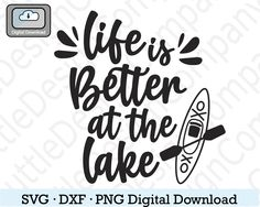 Kayak Decals, Scan N Cut Projects, Lake Signs, Sign Stencils, Making Shirts, Scan And Cut, Lake Life, Shirts With Sayings, Svg Files For Cricut
