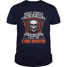 I Love STORE DIRECTOR T shirts