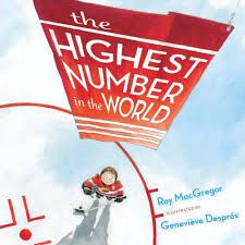 The Highest Number in the World by Ray MacGregor