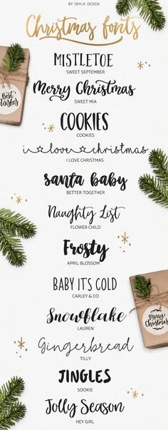Christmas Fonts Cute, fun, modern calligraphy fonts for your Christmas Creations! Mistletoe – Sweet September Merry Christmas – Sweet Mia Cookies I love Christmas Santa Baby – Better Together Nau…