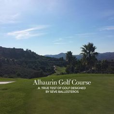 """Alhourin Golf Course is a true test of golf designed by Seve Ballesteros. Want to play challenging courses? Improve your short game and download the app today at http://www.golfshortgametracker.com…"""
