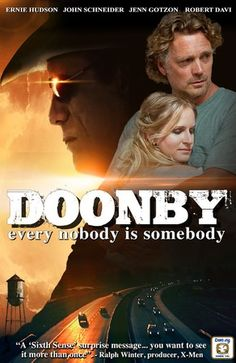 Checkout the movie 'Doonby' on Christian Film Database: http://www.christianfilmdatabase.com/review/doonby/
