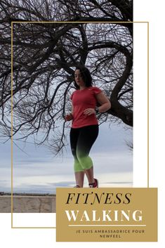 Je suis Ambassadrice Fitness Walking pour Newfeel ! - Margaux Lifestyle