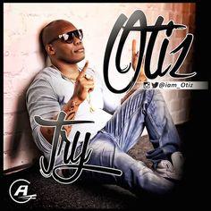 Download Try by Otiz (Audio)