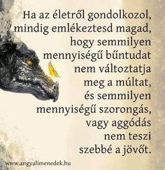 Boszorkánykonyha: Bölcs Positive Thoughts, Positive Quotes, Motivational Quotes, Funny Quotes, Inspirational Quotes, Soul Quotes, Life Quotes, Quotations, Qoutes