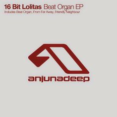 16 Bit Lolitas - Beat Organ EP