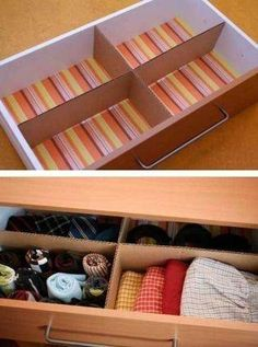 Organize your drawers with pieces of cardboard to create sections!  Just recover with wrap or fun duct tape.