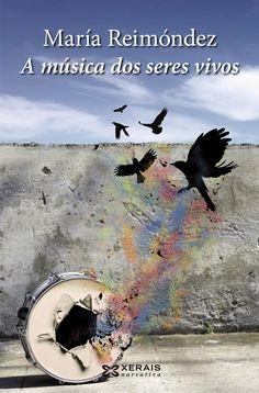 A música dos seres vivos / María Reimóndez