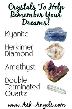 Crystals to Help You Remember Your Dreams!   Learn more about how to remember and understand spiritual dreams here!   >> http://www.ask-angels.com/spiritual-guidance/spiritual-dreams-connect-with-your-angels-and-the-divine/  #dreams