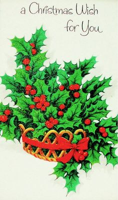 Basket of holly.