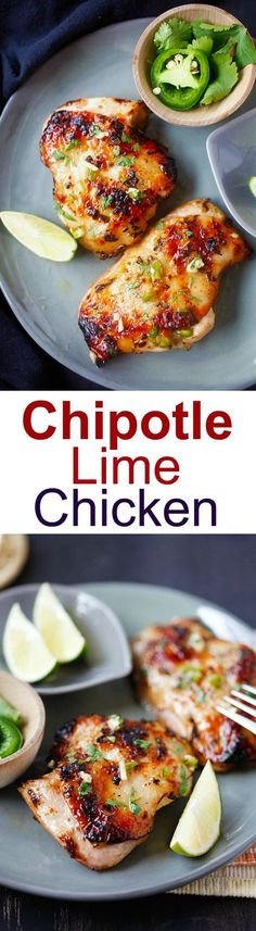 Chipotle Lime Chicken - ridiculously delicious and juicy grilled chicken recipe with chipotle chili, lime juice, garlic and cilantro! | rasamalaysia.com Juicy Grilled Chicken Recipe, Chipotle Chicken Recipes, Chili Lime Chicken, Chipotle Chili, Chicken Thigh Recipes, Grilled Meat, Mexican Food Recipes, Chipotle Paste, Honey Lime Chicken
