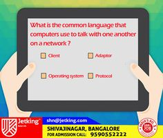 What is the common language that computers use to talk with one another on a #network ? #Quiz update from #Jetking #Shivajinagar  #Digitalindia #Smartcity #Skillindia #Startupindia #Career #JetkingInstitute #iamJetking #India.