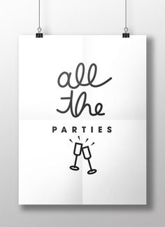 All The Parties - Digital Poster Download to celebrate the Party Animal in you!