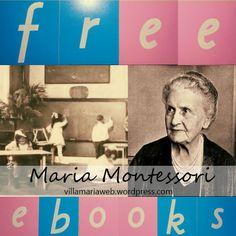 9 Free Ebooks by Maria Montessori                                                                                                                                                                                 More
