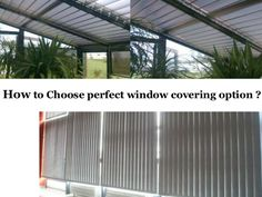 Choosing perfect window covering option by Roman  Grick via slideshare