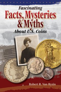 Coin Books, American Coins, Coin Values, Fascinating Facts, Coin Collecting, Book Publishing, Bellisima, True Stories, Books Online