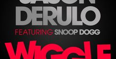 "Jason Derulo & Snoop Dogg ""Wiggle"" TWRK Remix"