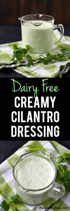 Delicious dairy free creamy cilantro dressing is the perfect topping for your salads! #vegan #dairyfree #glutenfree