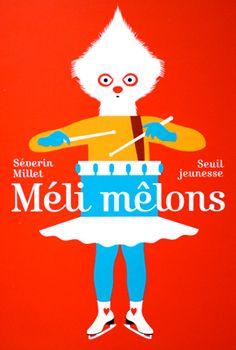 Séverin Millet, Méli mêlons, Seuil Jeunesse, 2005