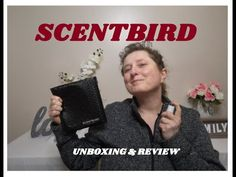 SCENTBIRD PERFUME SUBSCRIPTION UNBOXING AND REVIEW/ WHICH SCENT WILL I G...