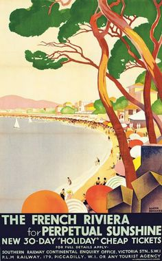 The French Riveiera for Perpetual Sunshine (1930) #vintage #travel #poster #affiche #beach #plages #riviera #essenzadiriviera.com