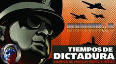 Tiempos de Dictadura de Marcos Pérez Jiménez (Documental Completo) HD