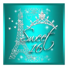 Sweet 16 Sixteen Teal Tiara Eiffel Tower Invitation
