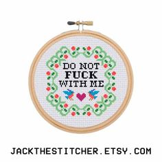 Do Not F*ck With Me Subversive Modern Cross Stitch Template Pattern Instant PDF Download