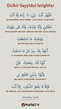 Sayyidul istighfar Hijrah Islam, Doa Islam, Islam Religion, Islamic Prayer, Islamic Teachings, Islamic Inspirational Quotes, Islamic Quotes, Quran Quotes, Faith Quotes