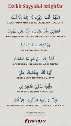 Sayyidul istighfar Hijrah Islam, Doa Islam, Islam Religion, Quran Quotes, Faith Quotes, Words Quotes, Islamic Prayer, Islamic Teachings, Islamic Inspirational Quotes