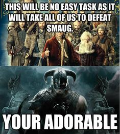 Skyrim vs the hobbit Video Game Memes, Video Games Funny, Funny Games, Elder Scrolls Memes, Elder Scrolls V Skyrim, Funny Gaming Memes, Gamer Humor, Skyrim Funny, Skyrim Comic