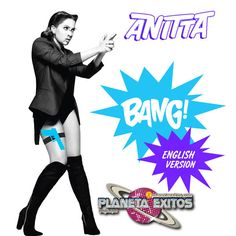 Anitta - Bang (English Version)