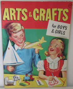 Vintage 1960 Book titled  Arts and Crafts For Boys and Girls. 64 pages of FUN! Paxton-Slade Publishing Co. N.Y.C.. All pages intact and edges
