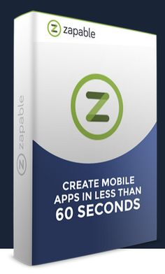 Zapable Review and Downlaod – Drag n Drop Technology To Create Mobile Professional App Within Minutes For a local business and Generate Cash In $500 – $3000 a Time