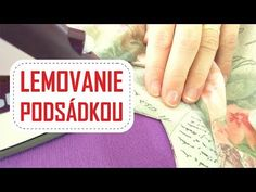 Začisťovanie podsádkou - YouTube Online Blog, Sewing Hacks, Sewing Tips, Youtube, Facebook, Scrappy Quilts, Youtubers, Youtube Movies