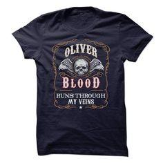 cool OLIVER Blood Runs My Veins