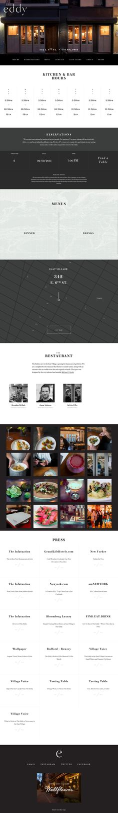 Lovely big layout in this responsive One Pager for 'The Eddy NYC' restaurant. I really like their unique booking form and also the arrangement of their Press links - refreshing and consistent with the whole site design.