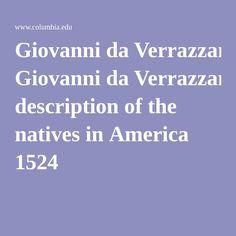 Giovanni da Verrazzano's description of the natives in America 1524