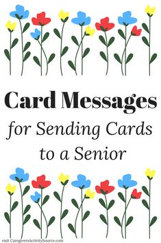Ideas for card messages for sending cards to seniors and the elderly for Grandparents day or any day. Valentine Messages, Valentine Day Cards, Valentines, Holiday Cards, Sympathy Messages, Card Sayings, Cricut Cards, Message Card, Flower Cards