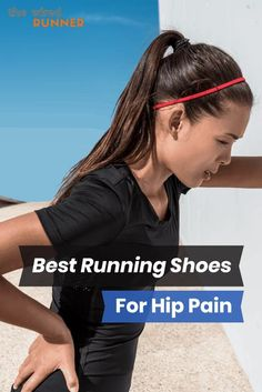 Best Running Shoes for Hip Pain