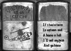 Viet Nam 68-69 Cu Chi. If I had a farm/in vietnam and/A home in hell/I'd sell my farm/And go home