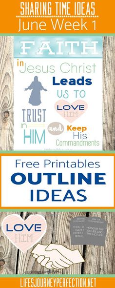2016 LDS Sharing Time Ideas for June Week 1: Faith in Jesus Christ leads us to love Him, trust Him, and keep His commandments.